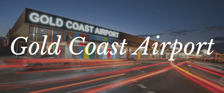 Gold Coast Airport Travel Guide
